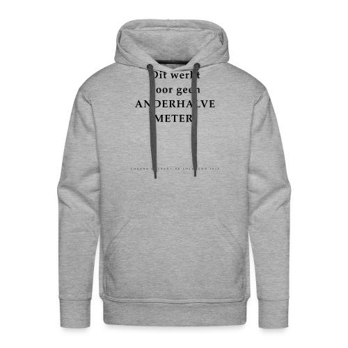 Dit Werkt Voor Geen Anderhalve Meter Corona Virus - Mannen Premium hoodie