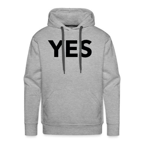 yes - Men's Premium Hoodie