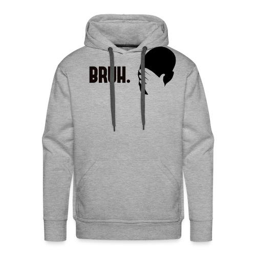 BRUH. - Sweat-shirt à capuche Premium pour hommes