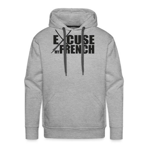 Excuse My French - Black - Sweat-shirt à capuche Premium pour hommes