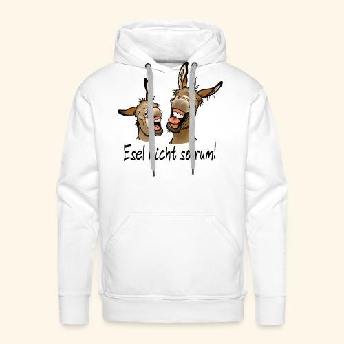 Esel Esel nicht so rum (schwarzer Text) - Sweat-shirt à capuche Premium pour hommes