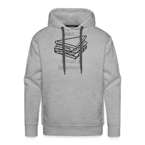 Sandwich - Mannen Premium hoodie