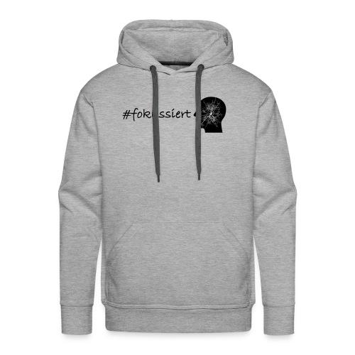 Fokussiert Fitness Shirt - Männer Premium Hoodie
