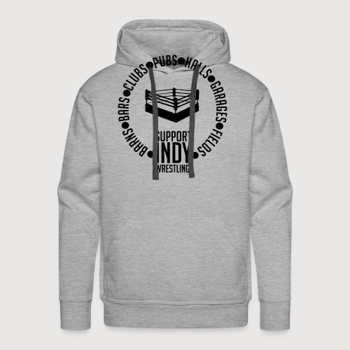Support Indy Wrestling Anywhere - Men's Premium Hoodie