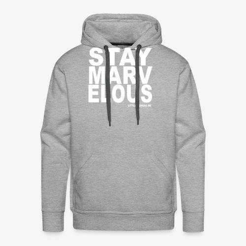 stay marvelous weiß - Männer Premium Hoodie