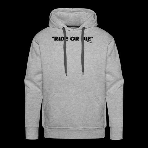 Ride or die (noir) - Sweat-shirt à capuche Premium pour hommes