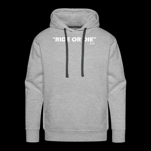 Ride or die (blanc) - Sweat-shirt à capuche Premium pour hommes