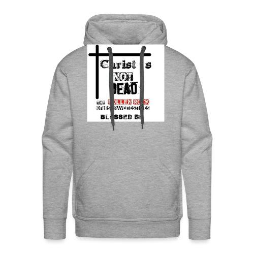 Christ's Not Dead - Sweat-shirt à capuche Premium pour hommes