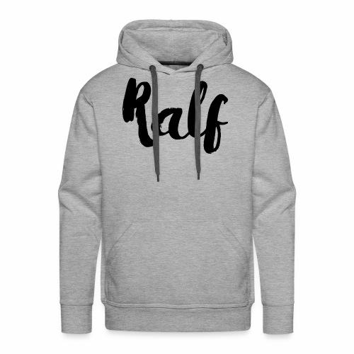 Ralf - Mannen Premium hoodie