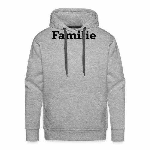 Familie - Männer Premium Hoodie