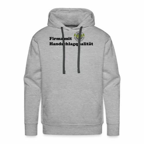 Handschlagqualität Text schwarz - Männer Premium Hoodie