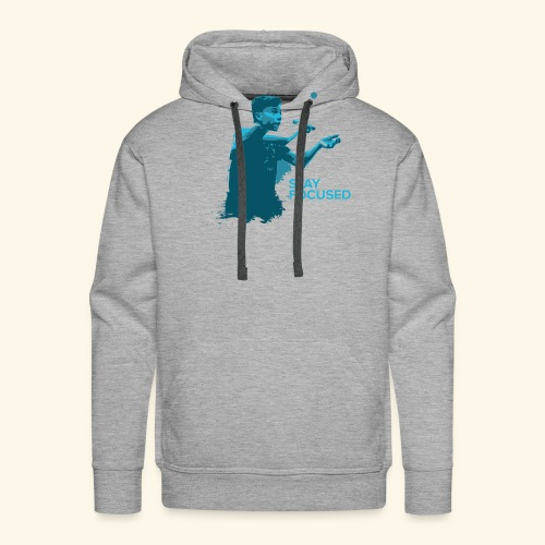 Stay Focused and enjoy the game ping pong - Männer Premium Hoodie