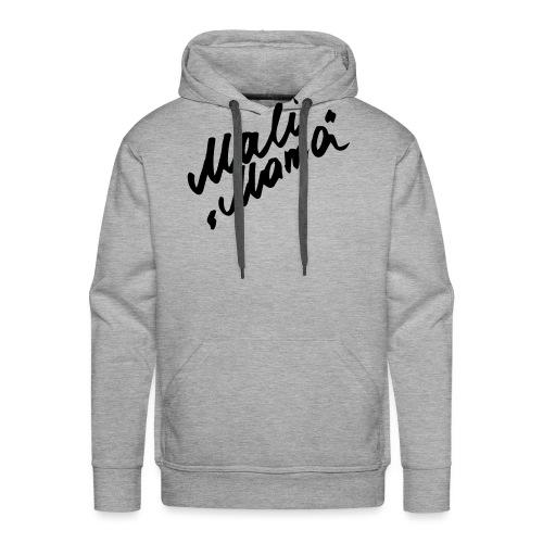 MaliMama - Männer Premium Hoodie