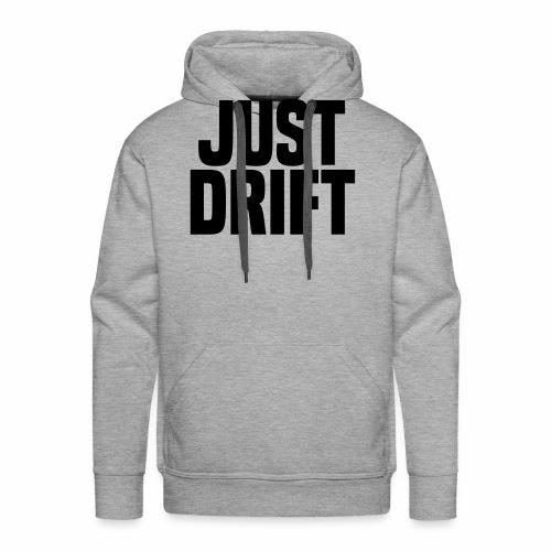 Just Drift - Men's Premium Hoodie