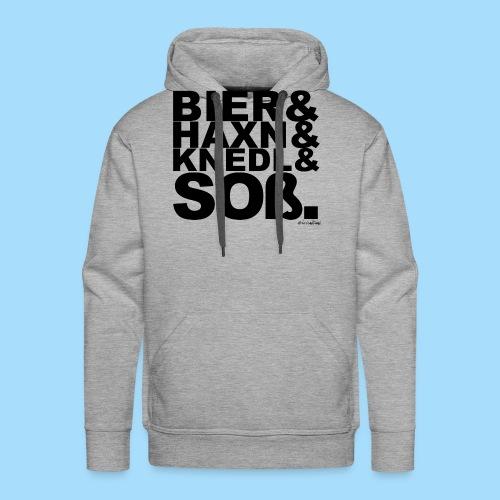 Bier & Haxn & Knedl & Soß. - Männer Premium Hoodie