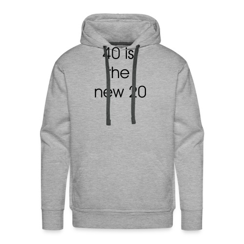 40 is the new 20 - Mannen Premium hoodie