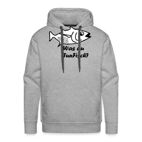 Was du tun Fisch? - Männer Premium Hoodie