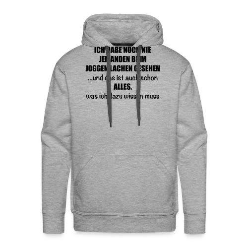 Anti-Joggen Spruch - Männer Premium Hoodie