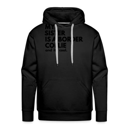 MSB_TEE_SISTER - Sweat-shirt à capuche Premium pour hommes