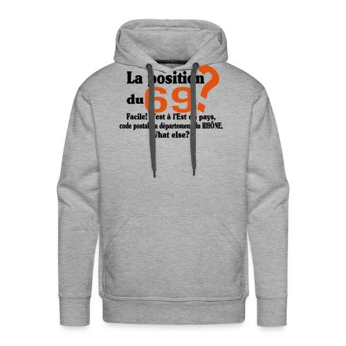 Département du 69 motif amusant et humoristique - Sweat-shirt à capuche Premium pour hommes