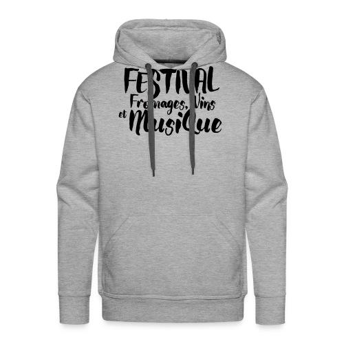 Festival Fromages, Vins et Musique - Sweat-shirt à capuche Premium pour hommes