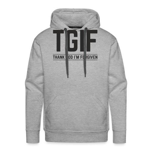 TGIF - Dzięki Bogu, wybaczono mi - Bluza męska Premium z kapturem