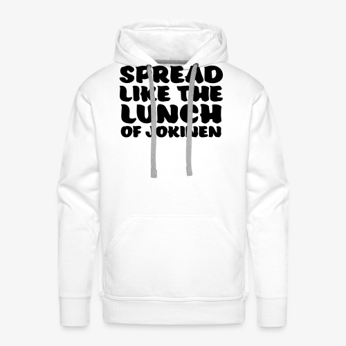 spread like the lunch of jokinen - Miesten premium-huppari