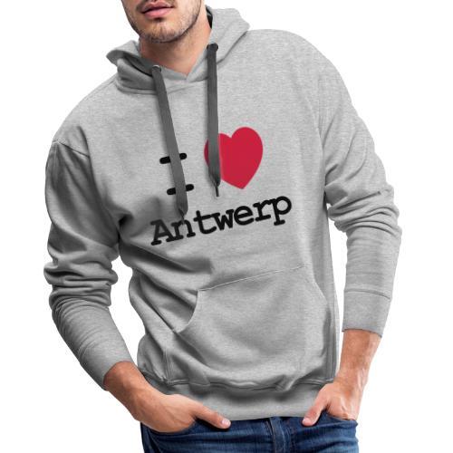 I love Antwerp - Mannen Premium hoodie