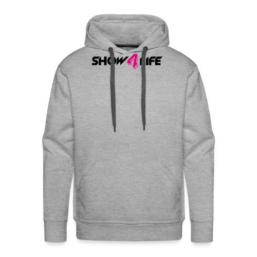 Show4life   Merchandise - Mannen Premium hoodie