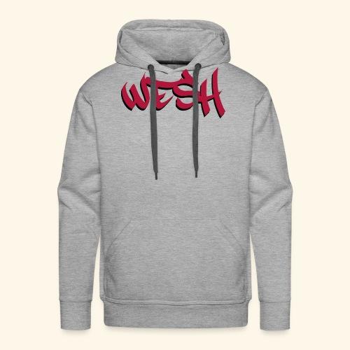 WESH Tag - Sweat-shirt à capuche Premium pour hommes
