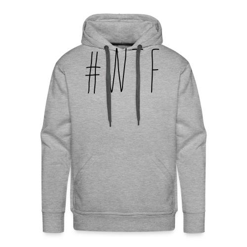 #wtf - Männer Premium Hoodie