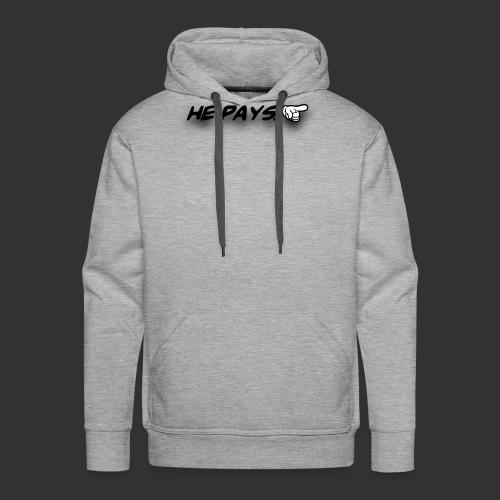 he pays - Mannen Premium hoodie