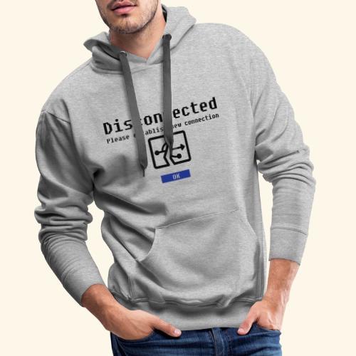 disconnected 01 - Mannen Premium hoodie