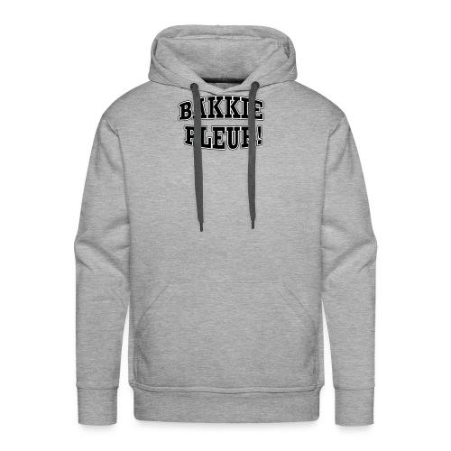 Bakkie Pleur (zwart) - Mannen Premium hoodie