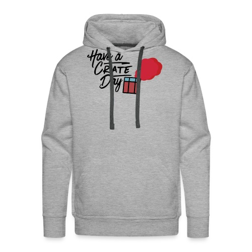 Have A Crate Day - Mannen Premium hoodie