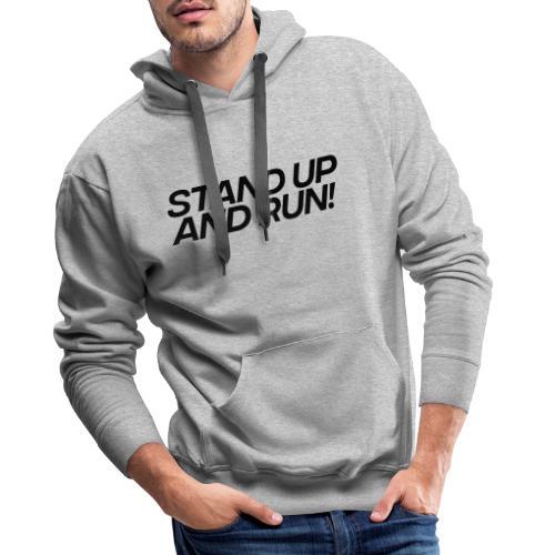 Stand up - Männer Premium Hoodie