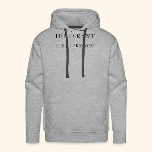 Different Just Like You (black font) - Mannen Premium hoodie
