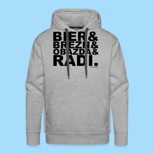 Bier & Brezn & Obazda & Radi. - Männer Premium Hoodie