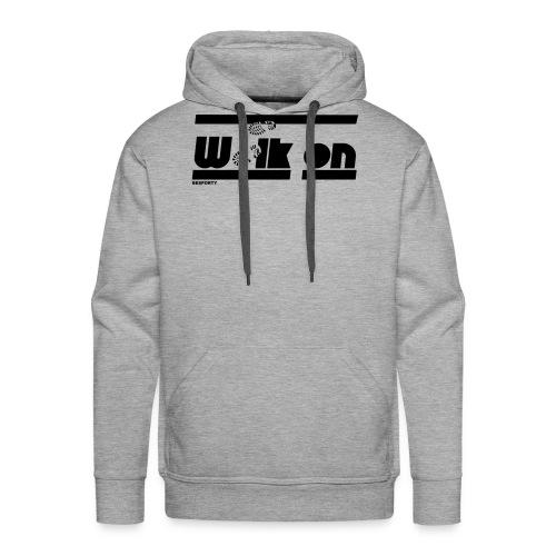 BESPORTY_WALK ON - Mannen Premium hoodie