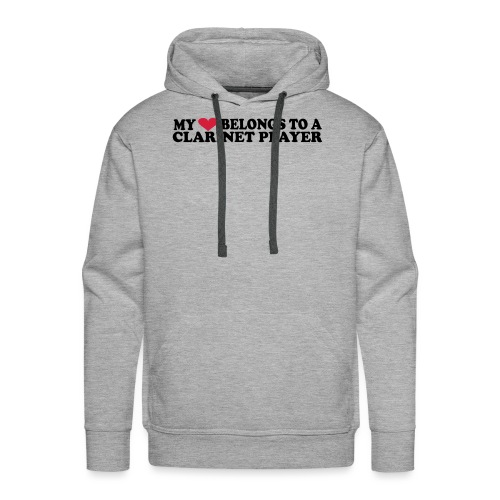 MY HEART BELONGS TO A CLARINET PLAYER - Men's Premium Hoodie