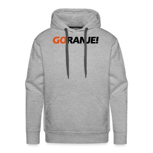 Go Ranje - Goranje - 2 kleuren - Mannen Premium hoodie
