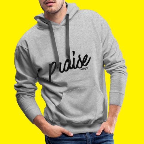 Praise (BLACK) - Men's Premium Hoodie