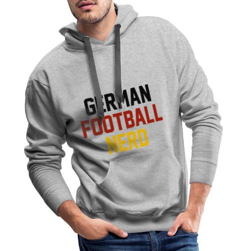 German Football Nerd - Männer Premium Hoodie
