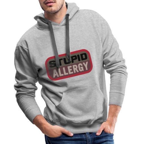 Stupid allergy - Airsoft Meme - Sudadera con capucha premium para hombre
