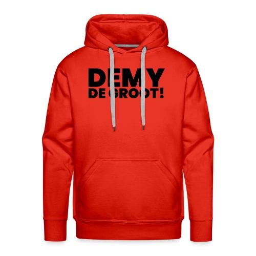 Demy de Groot! - Mannen Premium hoodie