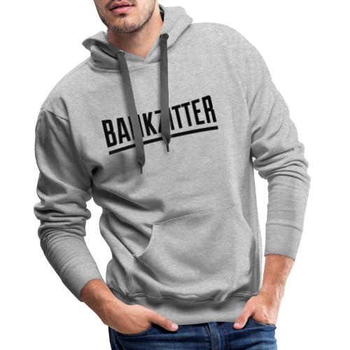 bankzitter - Sweat-shirt à capuche Premium pour hommes