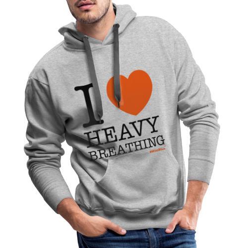 I ♥ Heavy Breathing - Men's Premium Hoodie