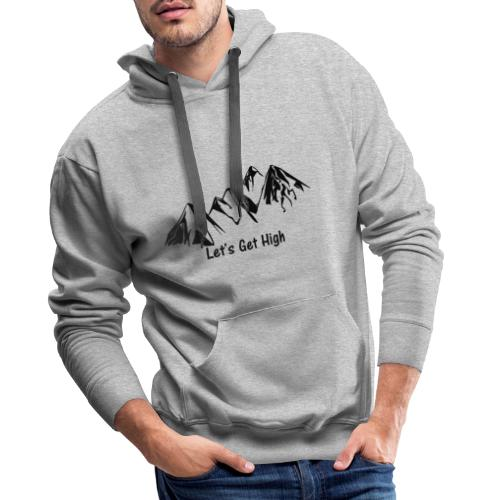 Let's get hight (in the mountains) - Dunkel - Männer Premium Hoodie