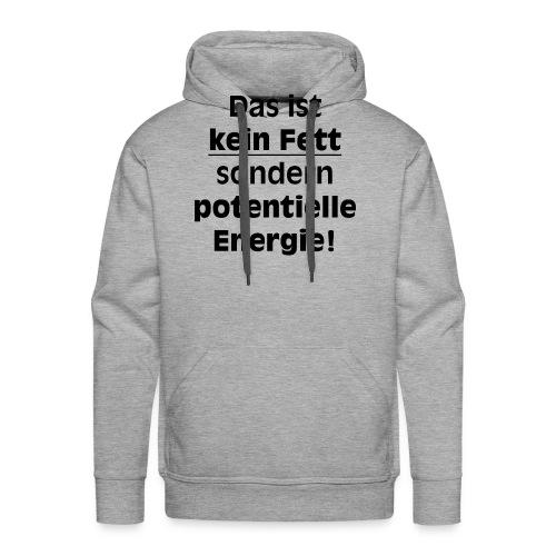 Potentielle Energie - Männer Premium Hoodie