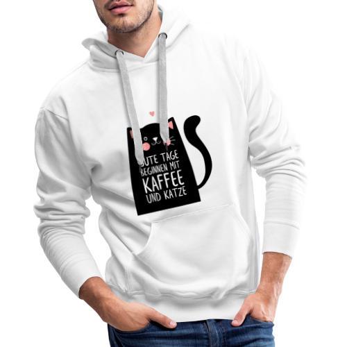 Gute Tage starten mit Kaffee und Katze - Männer Premium Hoodie